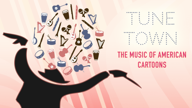 Tune Town: The Music of American Cartoons