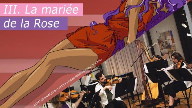 III. La mariée de la rose