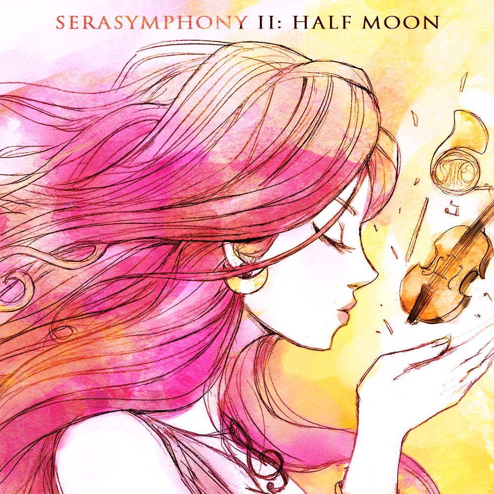 SERASYMPHONY II: Half Moon